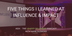 LTL_FIVE_THINGS_LEARNED_AT_INFLUENCE_IMPACT_cmp