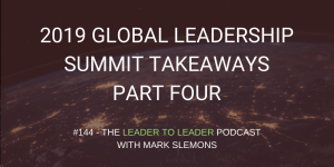 LTL_GLOBAL_LEADERSHIP_SUMMIT_TAKEAWAYS_PART_FOUR_cmp