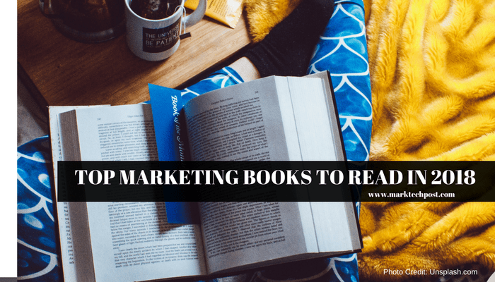 Top Marketing Books To Read In 2018 Marktechpost