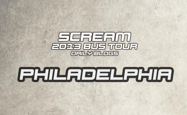 Scream Tour Blog: Philly
