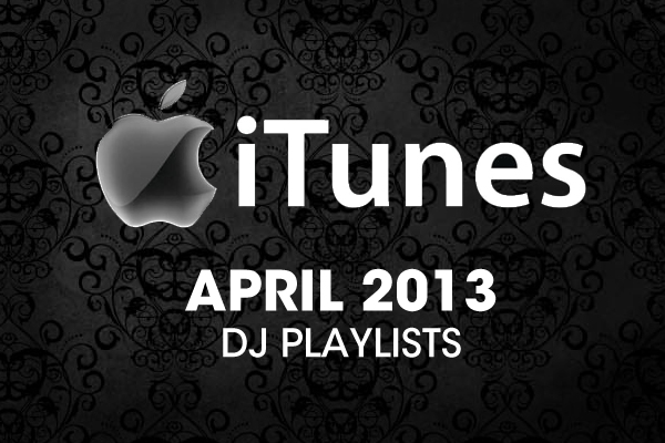 iTunes April 2013 Playlists