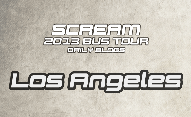 Scream Tour Blog: Los Angeles