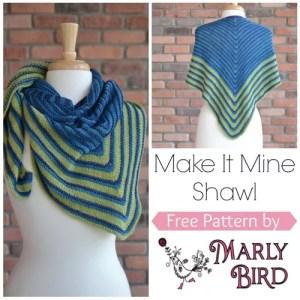 Make it Mine Shawl by Marly Bird. Free Knitting Pattern