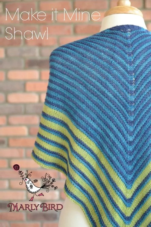 Make it Mine Shawl by Marly Bird--Free Pattern