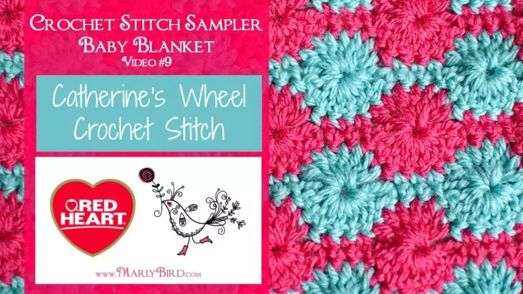 The Catherine's Wheel Crochet Stitch is the 8th block in the #Free Crochet Stitch Sampler Baby Blanket by Marly Bird. Available at www.MarlyBird.com
