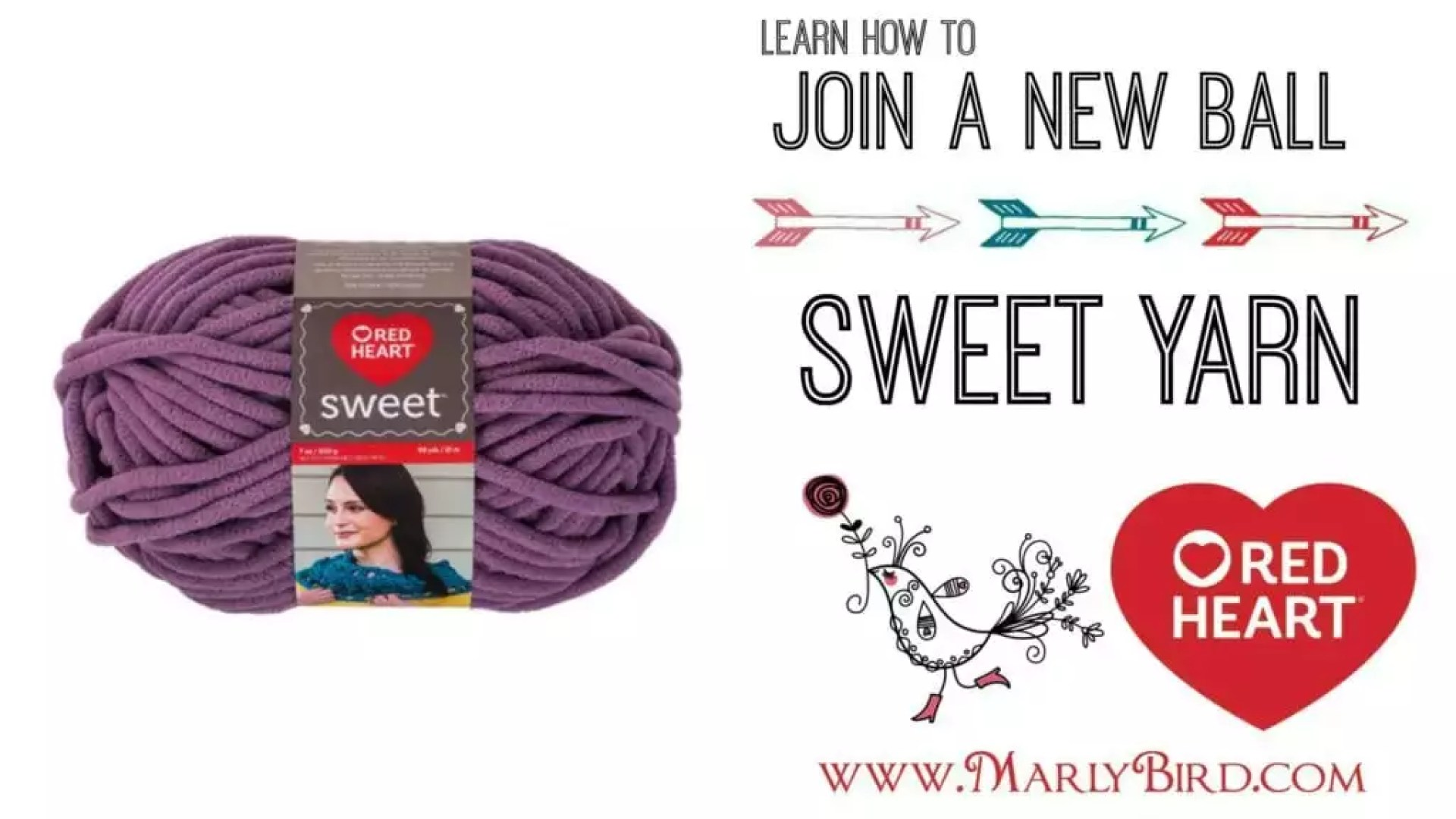 Join a new ball of Red Heart Sweet Yarn- Video Tutorial by Marly Bird