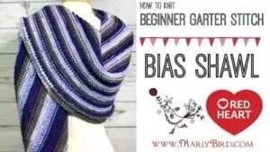 How to knit the beginner garter stitch bias shawl