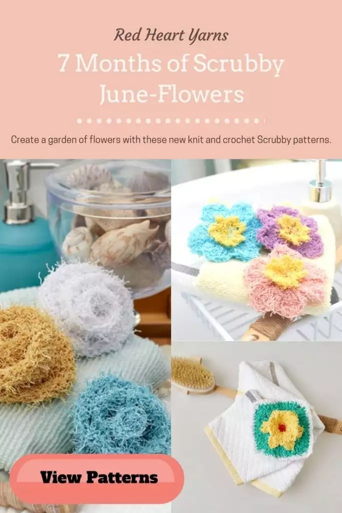 Knit and Crochet Flowers in Red Heart Yarns 7 Months of Scrubby June Theme