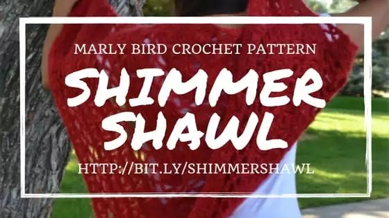 Shimmer Shawl Crochet Shawl Pattern by Marly Bird