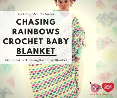 How to Crochet the Chasing Rainbows Crochet Baby Blanket free video tutorial with Marly Bird