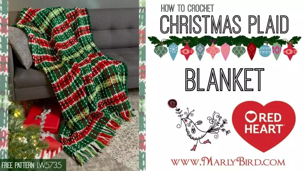 How to Crochet The Christmas Plaid Blanket Free Pattern from Red Heart Yarn and Free Video Tutorial with Marly Bird