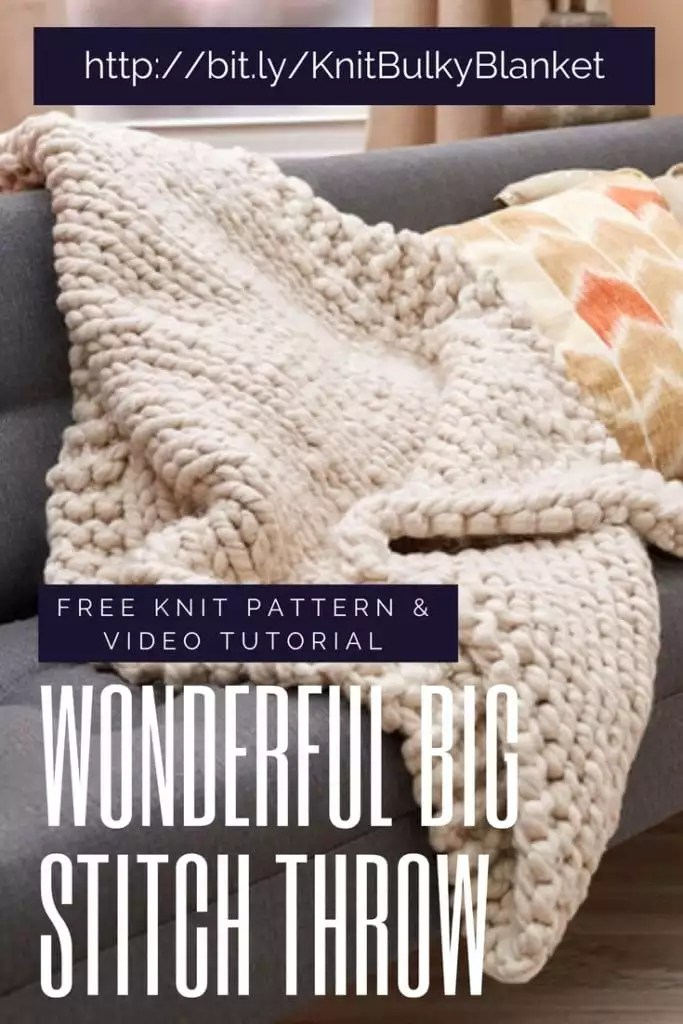 Wonderful Big Stitch Throw a super bulky blanket pattern with free pattern and video tutorial