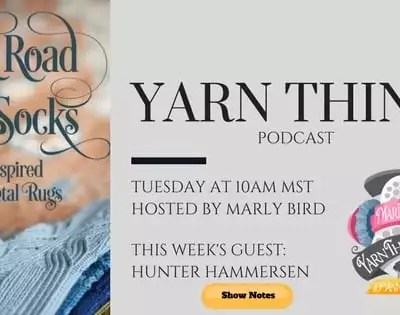 Hunter Hammersen Talks Silk Road Socks on the Yarn Thing Podcast