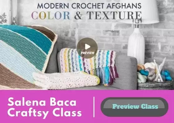 Modern Crochet Afghans Color & Texture Craftsy Class with Salena Baca