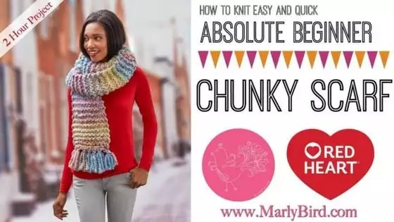 How to Knit Easy and Quick Absolute Beginner Chunky Scarf - Marly Bird™