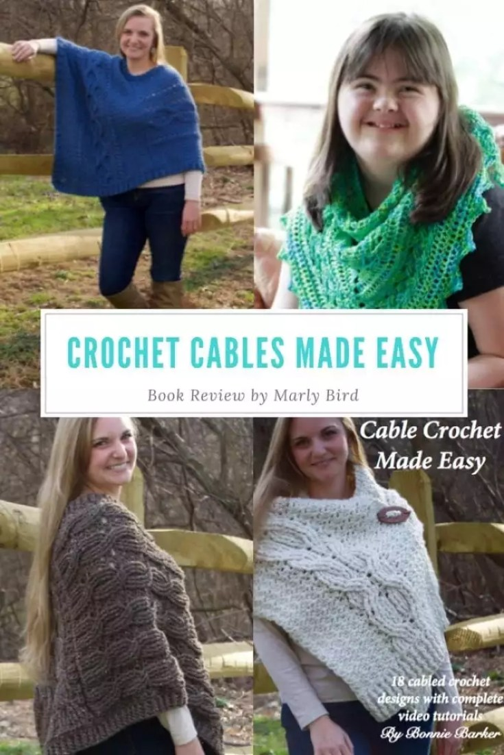 Crochet Cables Made Easy by Bonnie Barker
