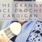 Free Crochet Pattern-The Granny Lace Crochet Cardigan