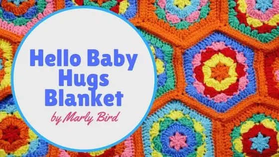 FREE Crochet Baby Blanket Pattern by Marly Bird-Hello Baby Hugs Blanket
