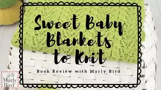 Book Review: Sweet Baby Blankets to Knit