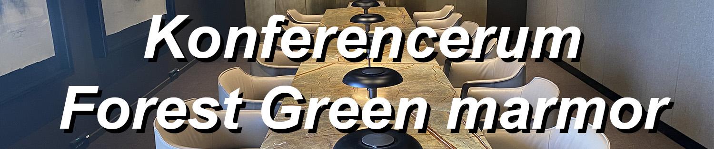 Konferencerum - Forest Green Marmor