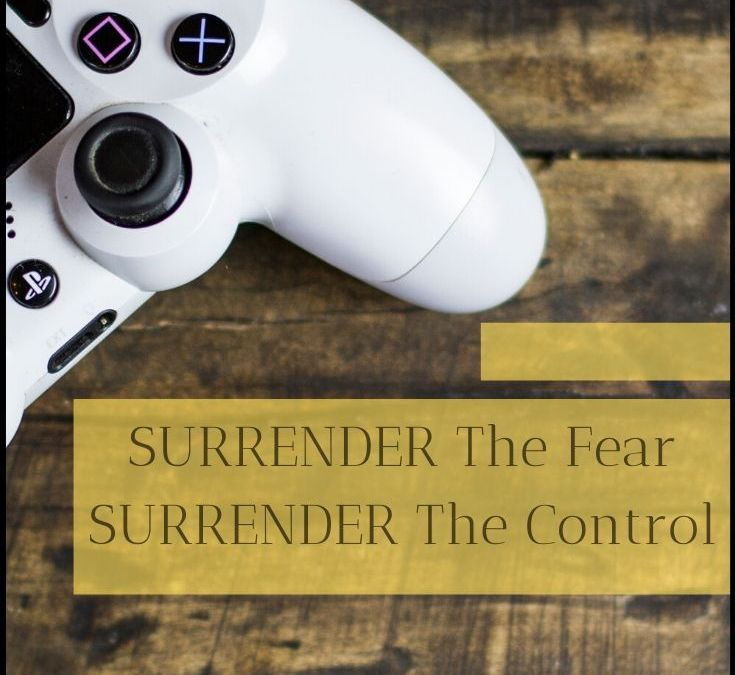 2019 Surrender The Fear! Surrender The Control!