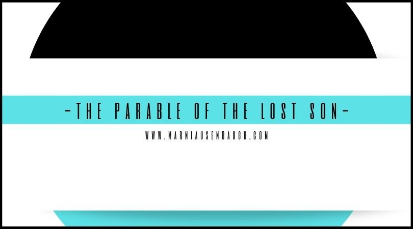 The Parable Of The Lost Son (The Prodigal)