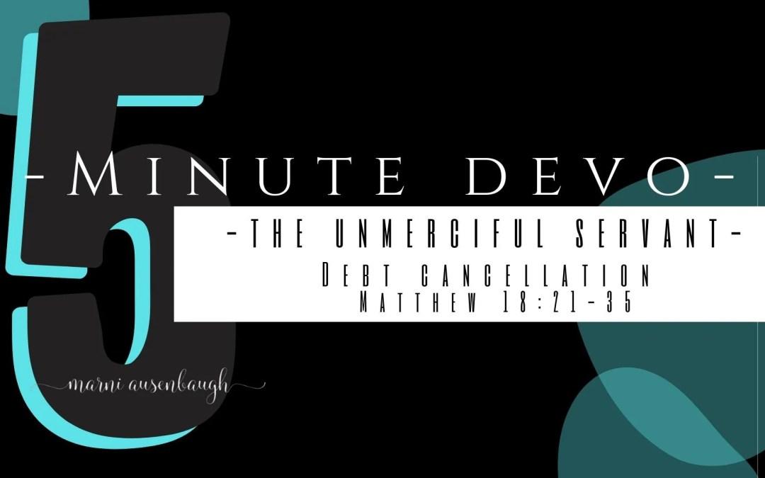 5 Minute Devo- Debt Cancellation