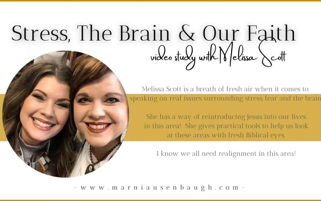 Stress, The Brain & Our Faith