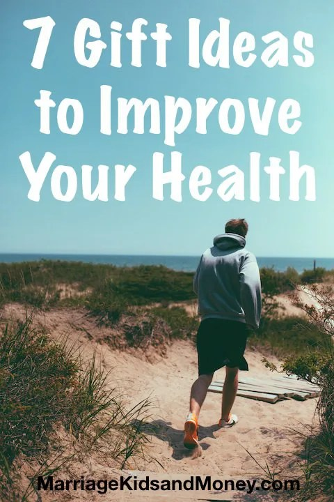 7 Gift Ideas to Improve Your Health