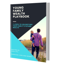 Young Family Wealth Playbook
