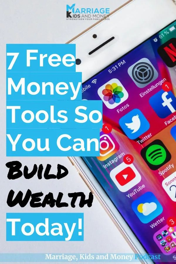 7 Free Money Tools That Will Help You Build Wealth Today – Marriage