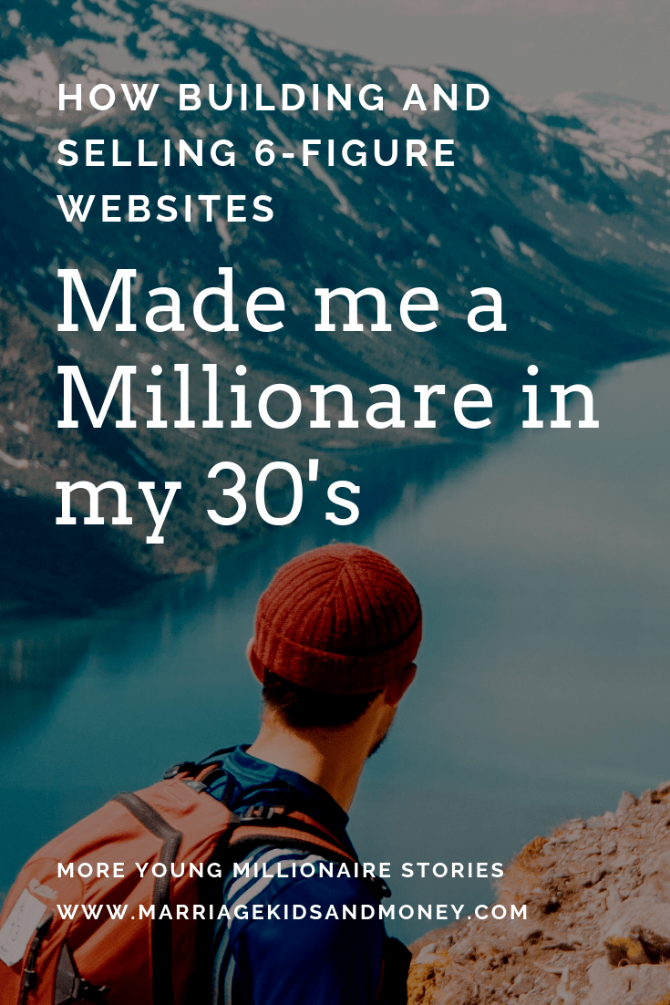 Man with red hat and orange backpack looking out at the river with text overlay How Building and Selling 6-Figure Websites Made me a Millionaire in my 30's