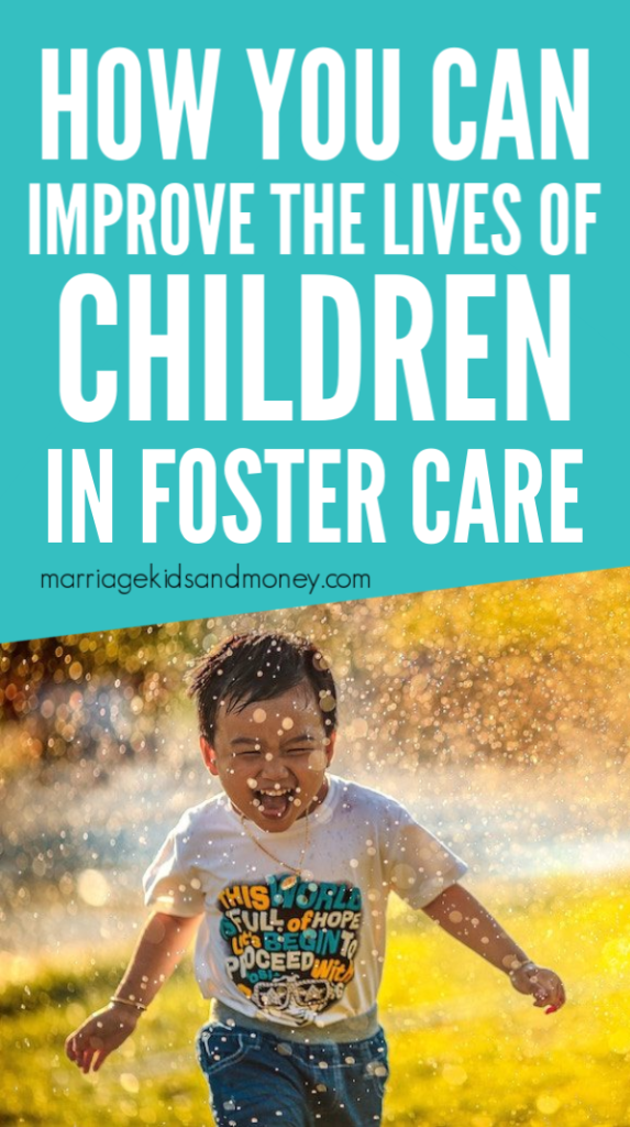 How you can improve the lives of children in foster care.