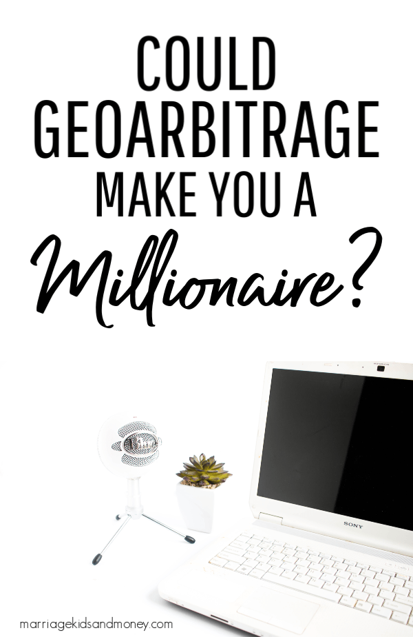 Could geoarbitrage make you a millionaire in your 30s?