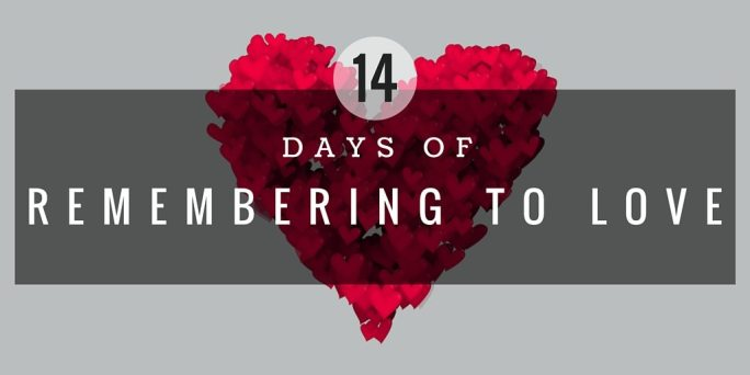 14 Days of Remembering to Love Challenge