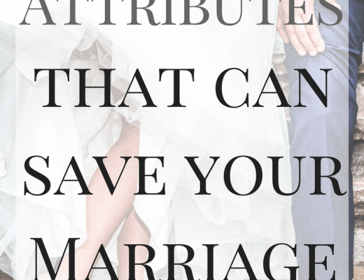 10 Attributes that can save your Marriage. Christian Marriage. How to get pass the struggles and challenges in your marriage.