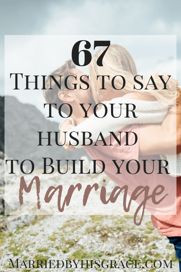 Husband to say your things romantic to 50 Most