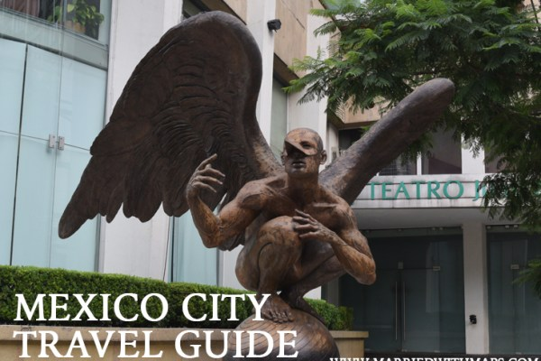 Travel Mexico City: Guide