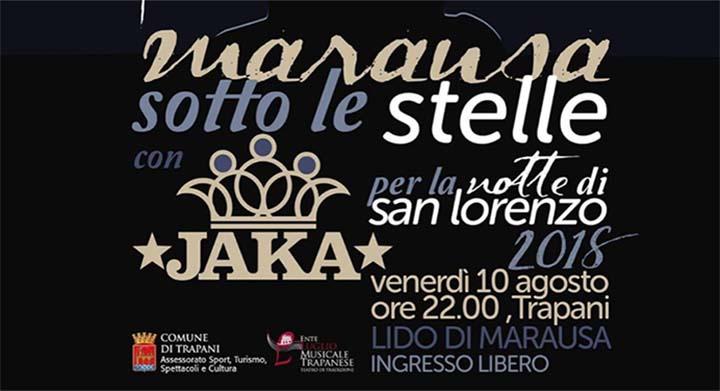 JAKA in concerto a Marsausa per la Notte di San Lorenzo