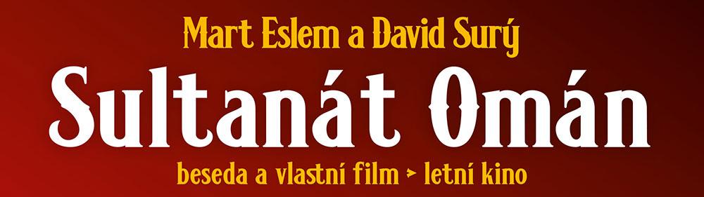Sultanát Omán beseda a film David Surý.& Mart Eslem Regugio Tisá