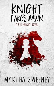 Knight Takes Pawn (Red Knight #1) by Martha Sweeney