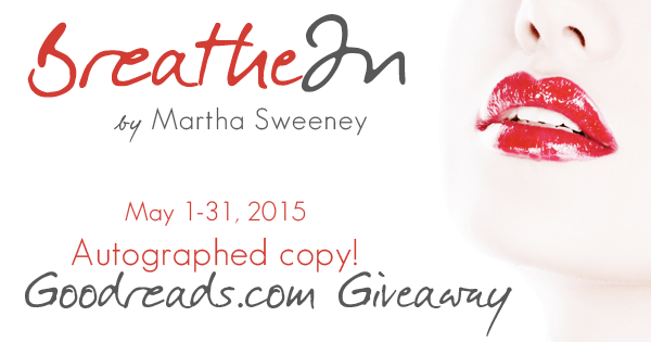 Breathe In Autographed Copy Goodreads.com Giveaway