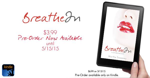 Breathe In Pre-Order NOW Available on Kindle $3.99