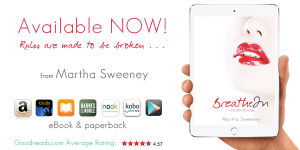 Breathe In by Martha Sweeney eBook and Paperback