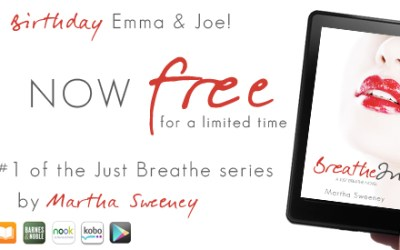 Happy Birthday Emma & Joe – Breathe In is FREE