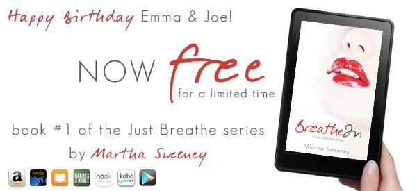 Happy Birthday Emma & Joe – Breathe In is FREE
