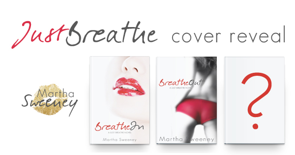 Just Breathe by Martha Sweeney Book Cover Reveal