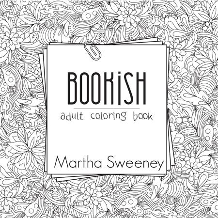 Bookish: Adult Coloring Book | Martha Sweeney
