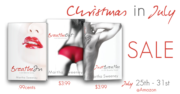 Just Breathe series by Martha Sweeney Christmas in July Sale