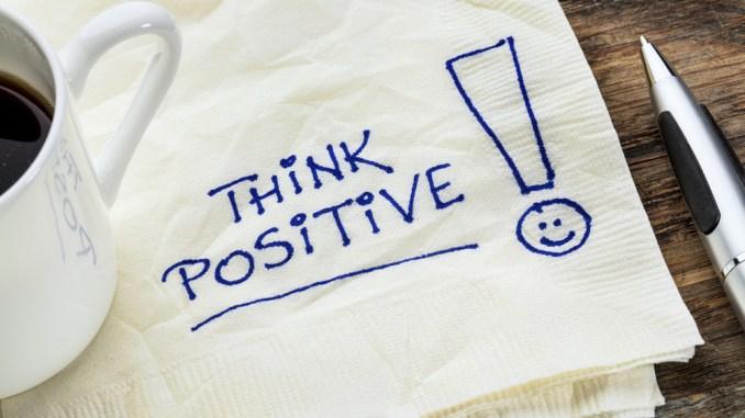 Positivity-Think Positive!